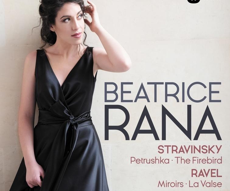 Ravel Miroirs beatrice rana The Firebird