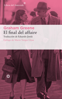 el final del affaire graham greene
